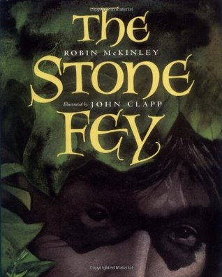 The Stone Fey by Robin McKinley