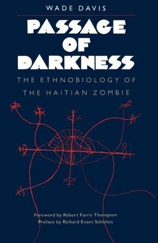 Passage of Darkness by Wade Davis