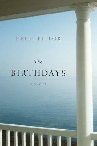 The Birthdays by Heidi Pitlor