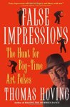 False Impressions: The Hunt for Big-Time Art Fakes