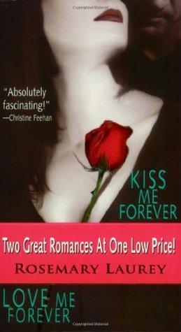 Kiss Me Forever / Love Me Forever