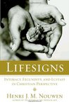 Lifesigns: Intimacy, Fecundity, and Ecstasy in Christian Perspective