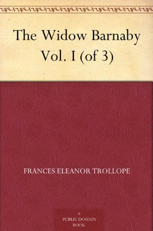 The Widow Barnaby Vol. I (of 3)