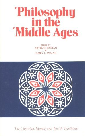 Philosophy in the Middle Ages by Arthur Hyman