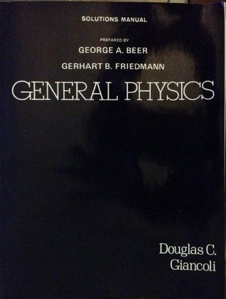 General physics, Douglas C. Giancoli: Solutions manual
