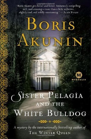 Sister Pelagia and the White Bulldog (Sister Pelagia Mysteries, #1)