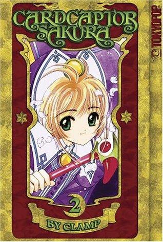 Cardcaptor Sakura, Vol. 2  (Cardcaptor Sakura, #2)