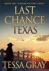 LAST CHANCE TEXAS: Women's Fiction set in West Texas (Dreamcatcher Series)
