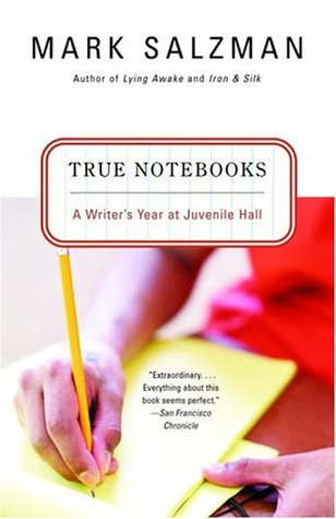 book cover: True Notebooks by Mark Salzman