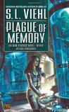 Plague of Memory (Stardoc, #7)