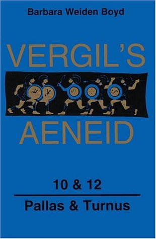 Vergil's Aeneid, 10 & 12: Pallas & Turnus (Latin Edition) (Bks. 10) (Bks. 10 & 12)