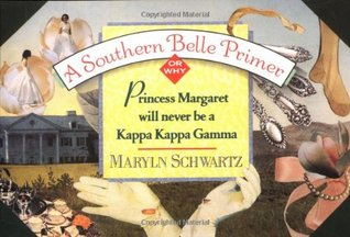 A Southern Belle Primer, Or Why Princess Margaret Will Never Be A Kappa Kappa Gamma