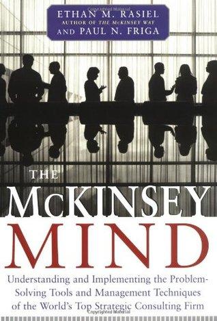 McKinsey Mind by Ethan M. Rasiel