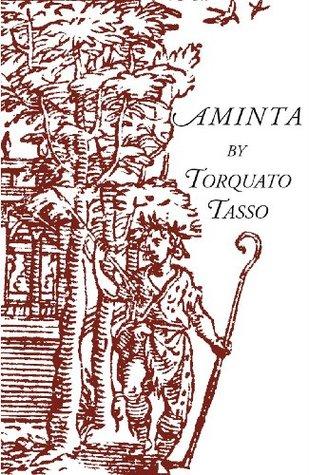 Aminta: A Pastoral Play (Italica Press Dual-Language Poetry Series)