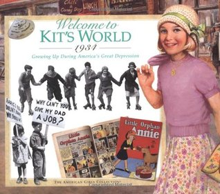 Welcome to Kit's World · 1934: Growing Up During America's Great Depression