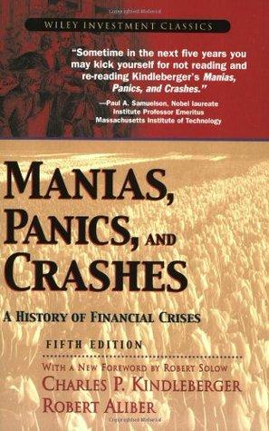 Manias, Panics, and Crashes by Charles P. Kindleberger
