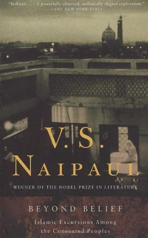 Beyond Belief by V.S. Naipaul