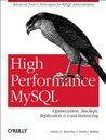 High Performance MySQL: Optimization, Backups, Replication & Load Balancing