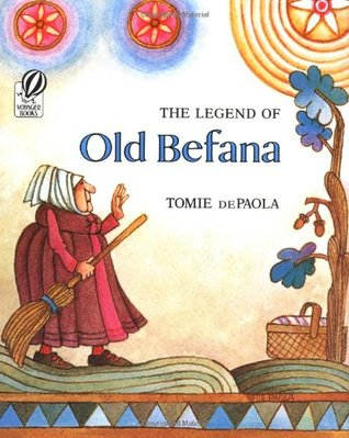 Ebook The Legend of Old Befana by Tomie dePaola read!