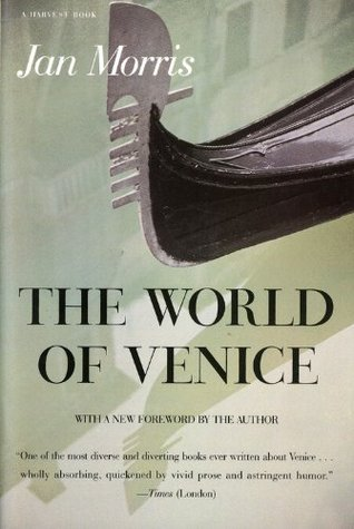 The World of Venice: Revised Edition