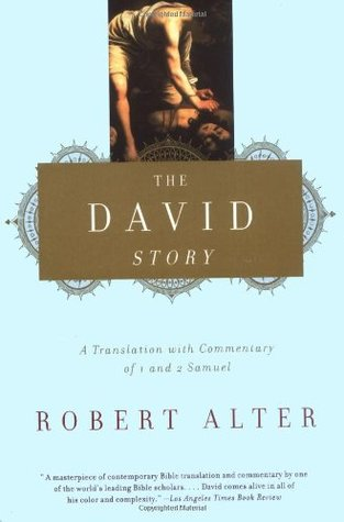 The david story a translation with commentary of 1 and 2 samuel the david story a translation with commentary of 1 and 2 samuel by robert alter fandeluxe Ebook collections