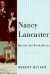 Nancy Lancaster: Her Life, Her World, Her Art