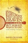 Everybody Wants to Go to Heaven, But Nobody Wants to Die, or (the eschatology of bluegrass)