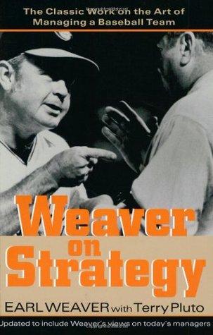 Weaver on Strategy by Earl Weaver