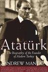Atatürk by Andrew Mango