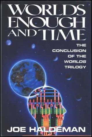 Worlds Enough and Time (Worlds #3)