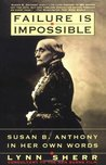 Failure is Impossible by Lynn Sherr