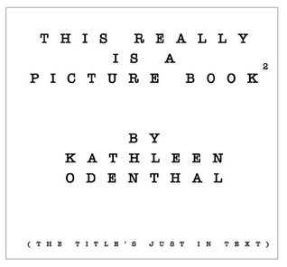This Really is a Picture Book (Part 2) (The Picture Book Series)