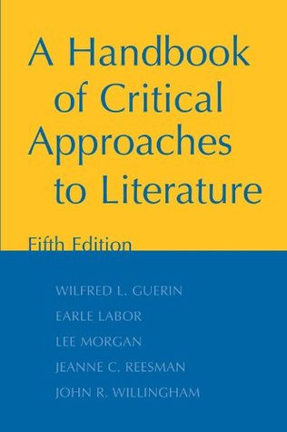 a-handbook-of-critical-approaches-to-literature