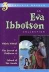 Eva Ibbotson 3-in-1: Which Witch?, The Secret of Platform 13 & Island of the Aunts