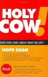 Holy Cow! Does God Care about What We Eat?