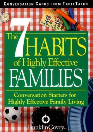 The 7 Habits of Highly Effective Families Conversation Cards: Conversation Starters for Highly Effective Family Living