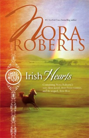 Irish Hearts by Nora Roberts