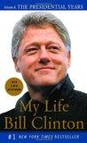 My Life, Volume II: The Presidential Years