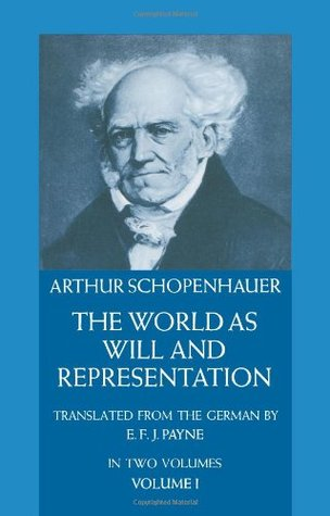 The World as Will and Representation, Vol 1 (Paperback)