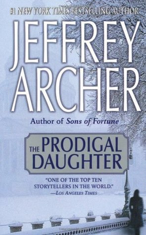 The Prodigal Daughter (Kane & Abel, #2)