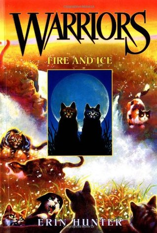 Fire and Ice (Warriors, #2)