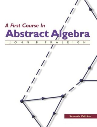 A First Course in Abstract Algebra