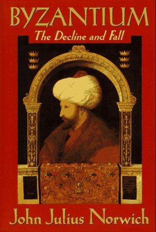 Byzantium by John Julius Norwich