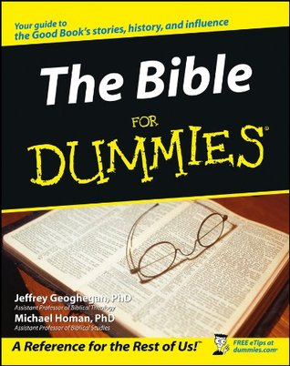 The Bible for Dummies by Jeffrey Geoghegan