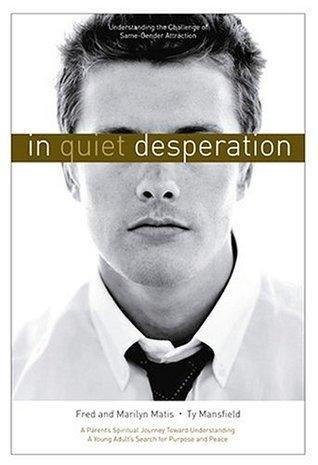 In Quiet Desperation by Fred Matis