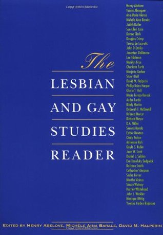 The Lesbian and Gay Studies Reader by Henry Abelove