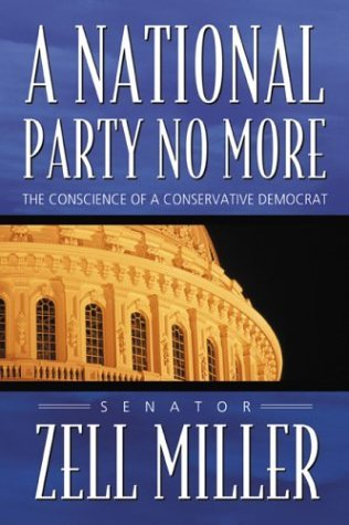 A National Party No More: The Conscience of a Conservative Democrat