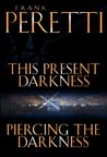 This Present Darkness and Piercing the Darkness (Darkness #1-2)