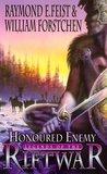 Honoured Enemy (Legends of the Riftwar, #1)