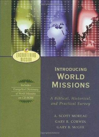 Introducing World Missions by A. Scott Moreau
